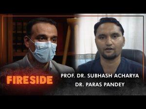 Prof. Dr. Subhash Acharya & Dr. Paras Pandey  Critical Care Specialist