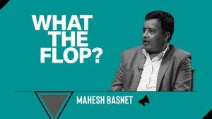 Mahesh Basnet | Politician | What The Flop: Pandemic Airing