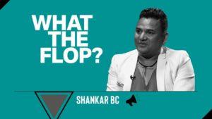 Shankar BC | Choreographer | What The Flop: Pandemic Airing