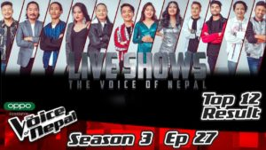 The Voice of Nepal Season 3 – 2021 – Episode 27 (Live Results)