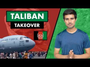 Taliban Takeover Afghanistan   Fall of Kabul   Why it happened?