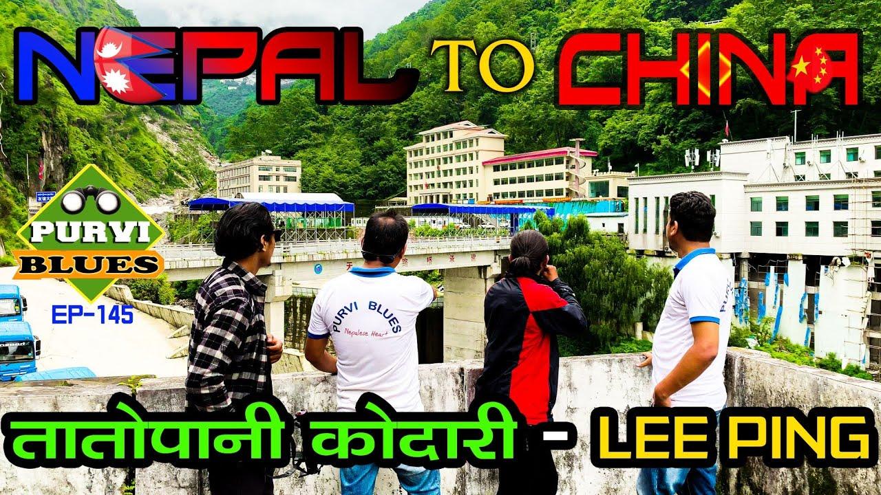 Nepal to China || Road trip || Liping hot water kodari || Journey from Nepal to China